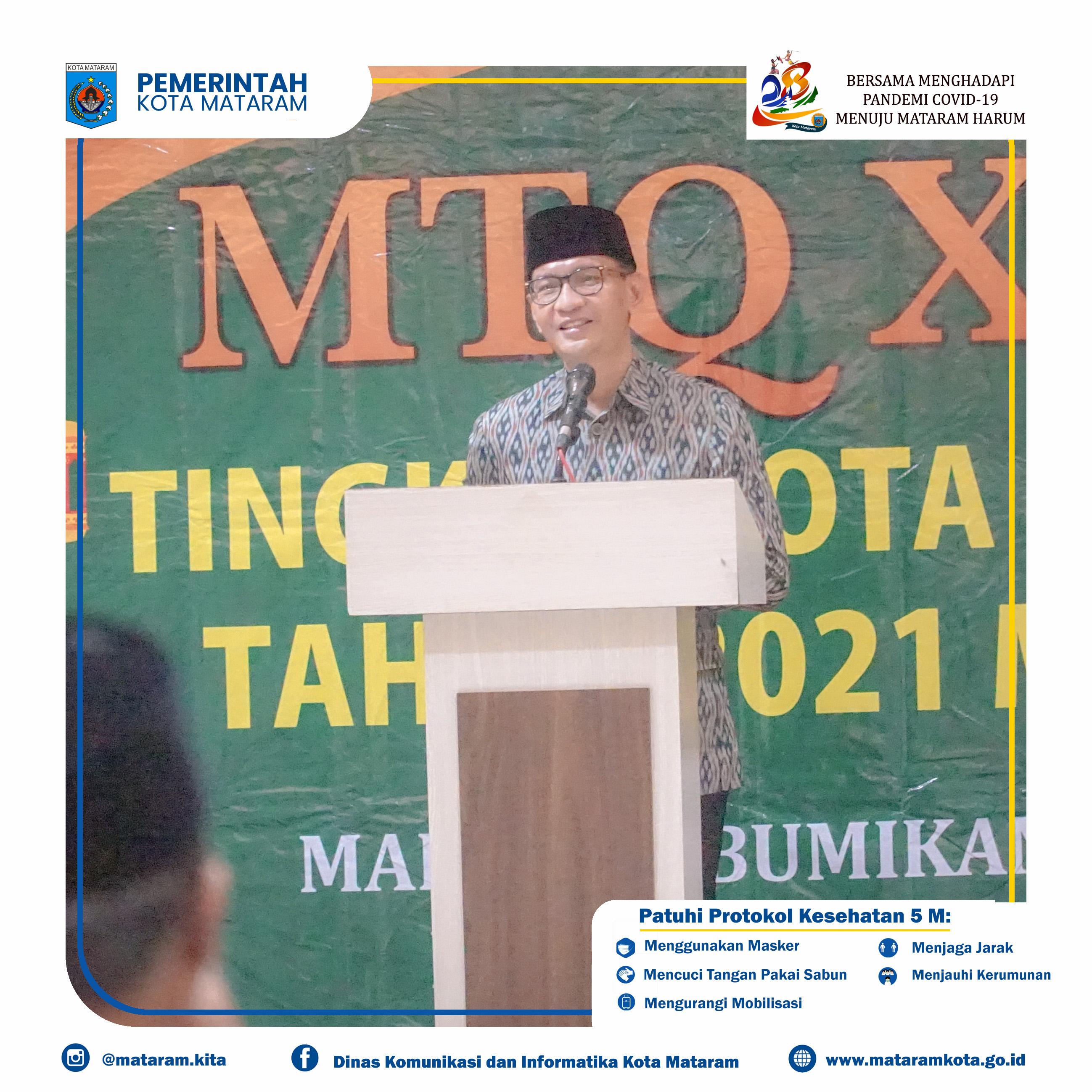 Wali Kota Buka Pelaksanaan MTQ ke XXIX Tingkat Kota Mataram