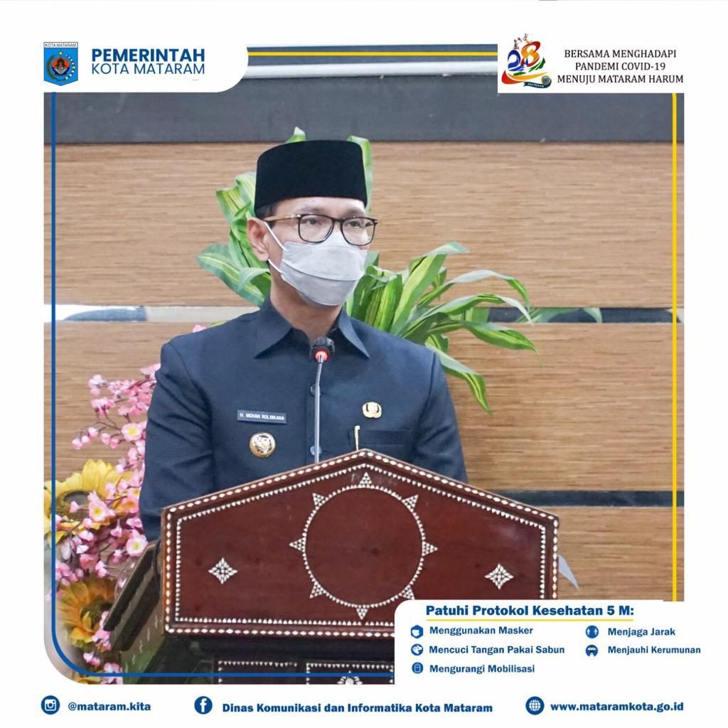 Rapat Paripurna Dalam Rangka Penyampaian Pidato Wali Kota Mataram Memperingati HUT Kota Mataram Ke 28 Tahun 2021